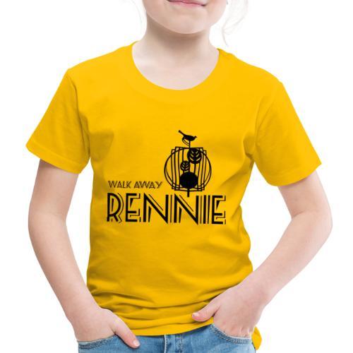 Walk Away Rennie - Kids' Premium T-Shirt