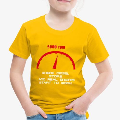 Benziner gegen Diesel, Drehzahlmesser, 5000 U/min - Kinder Premium T-Shirt