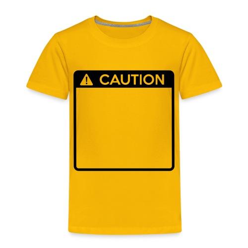 Caution Sign (1 colour) - Kids' Premium T-Shirt