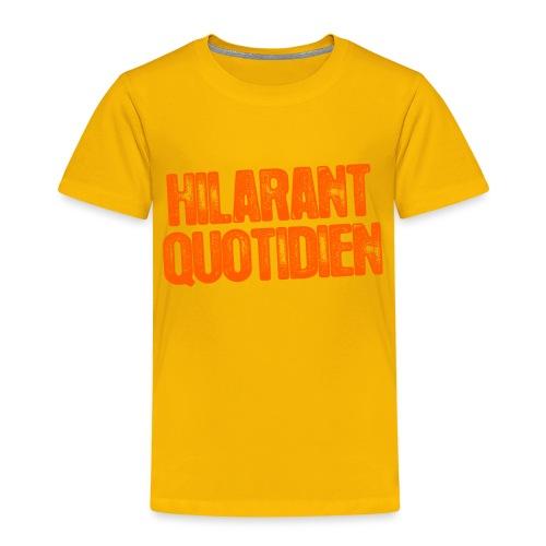 Hilarant Quotidien - T-shirt Premium Enfant