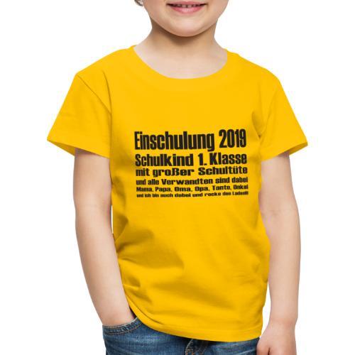 Einschulung-2019 - Kinder Premium T-Shirt