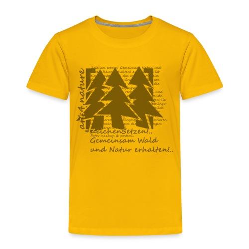 #ZeichenSetzen #WaldStille - Kinder Premium T-Shirt