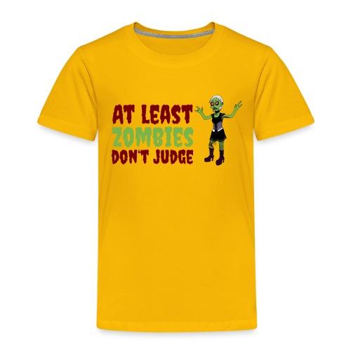 Zombies don't judge - Kids' Premium T-Shirt