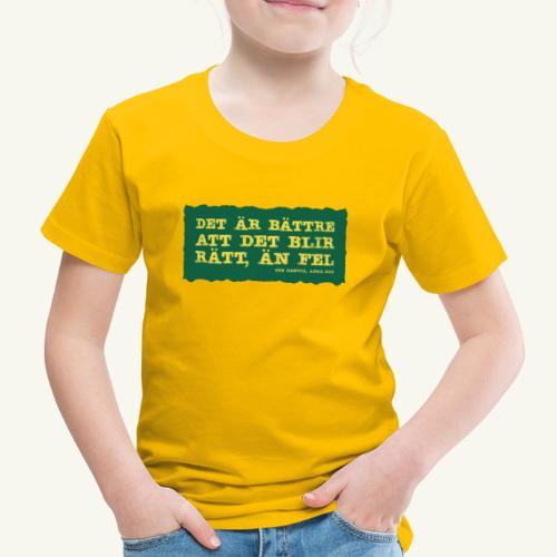 Kenttä citat - Premium-T-shirt barn