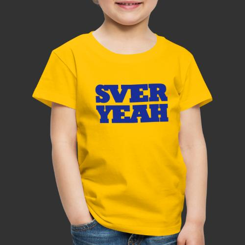 SVERYEAH GulBlå - Premium-T-shirt barn