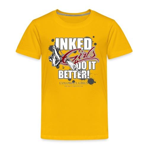 inked girls do it better - Kinder Premium T-Shirt