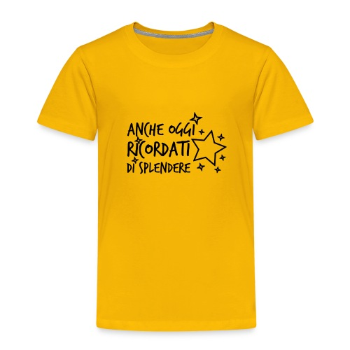 Ricordati di splendere 1N - Maglietta Premium per bambini
