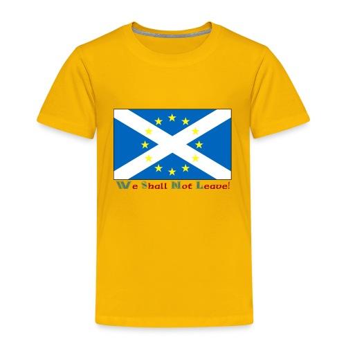 shallnotleave - Kids' Premium T-Shirt