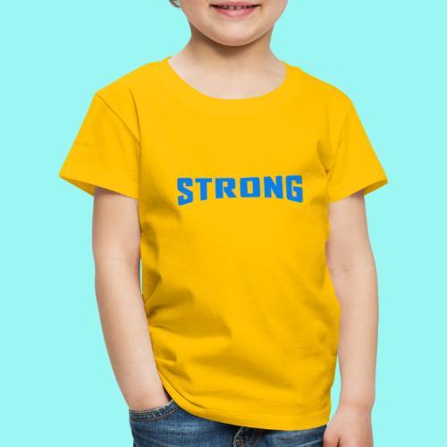 Strong T-shirt for men & women Organic - Kids' Premium T-Shirt