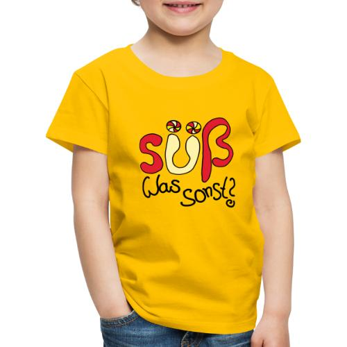 Suess was sonst - Kinder Premium T-Shirt