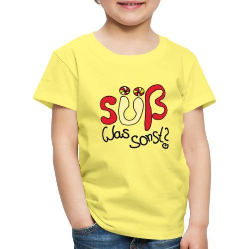 Suess was sonst - Kinder Premium T-Shirt