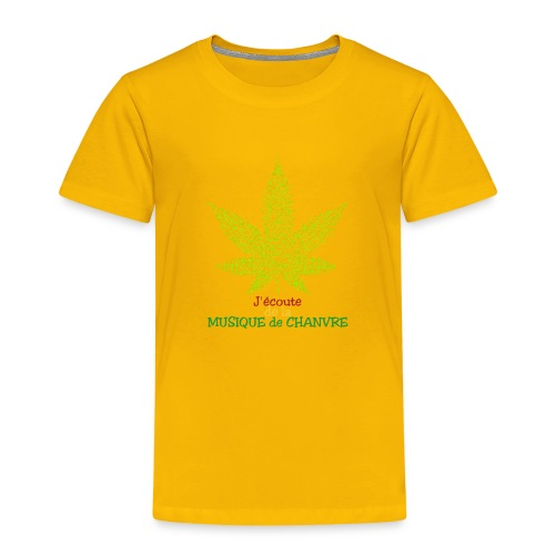 J'ÉCOUTE DE LA MUSIQUE DE CHANVRE - Jeux de Mots - T-shirt Premium Enfant