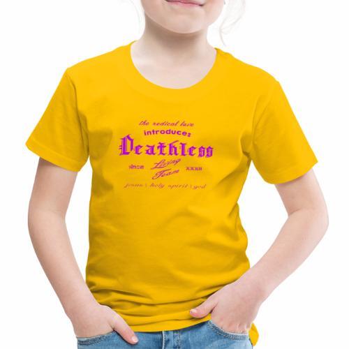 deathless living team violet - Kinder Premium T-Shirt