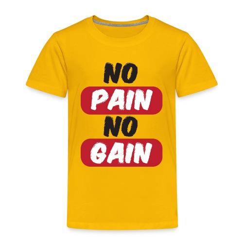 no pain no gain t shirt design fitness - Maglietta Premium per bambini
