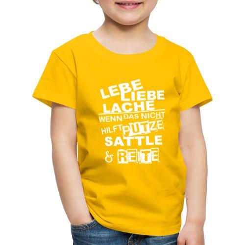 Lebe Liebe Lache Reite - Kinder Premium T-Shirt