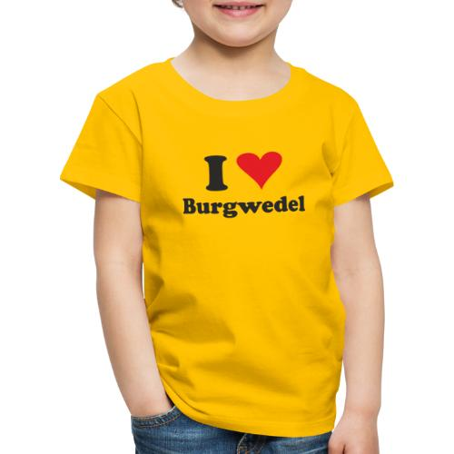I Love Burgwedel - Kinder Premium T-Shirt