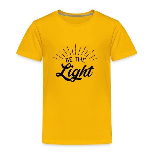 Be the light 6 N - Maglietta Premium per bambini