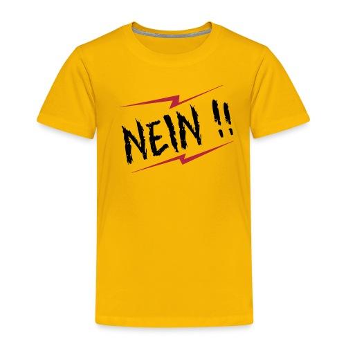 NEIN !! - Kinder Premium T-Shirt