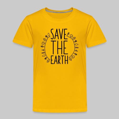 Safe the Earth - Kinder Premium T-Shirt