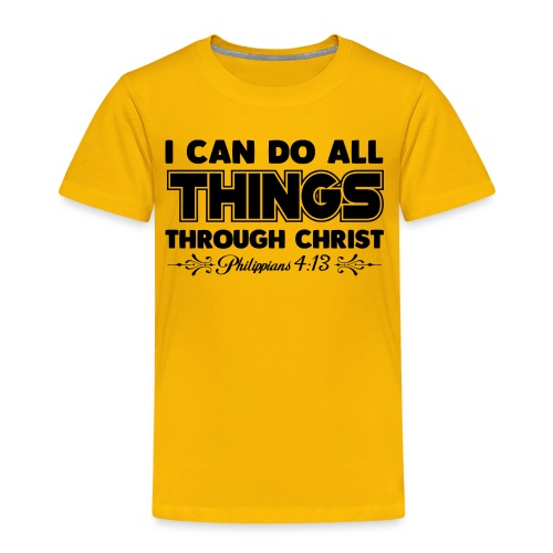 I Can Do All Things - Kids' Premium T-Shirt