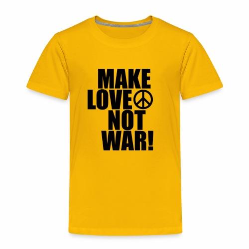 Make love not war - Kids' Premium T-Shirt