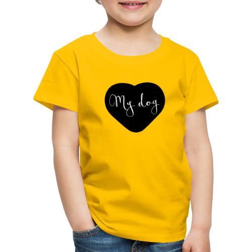 I love my dog - T-shirt Premium Enfant