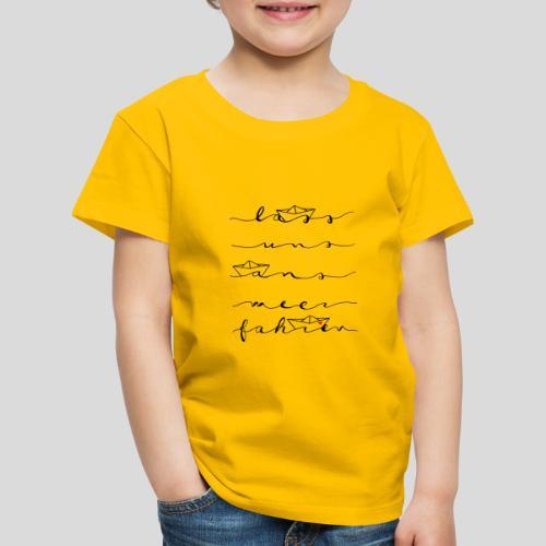 Lass uns ans Meer fahren - Kinder Premium T-Shirt