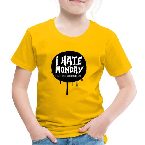 je déteste le lundi - T-shirt Premium Enfant