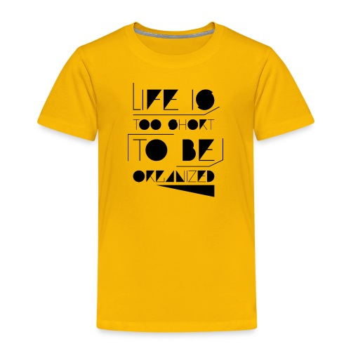 organized - Kids' Premium T-Shirt