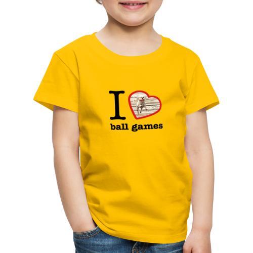 I love ball games Dog playing ball retrieving ball - Kids' Premium T-Shirt