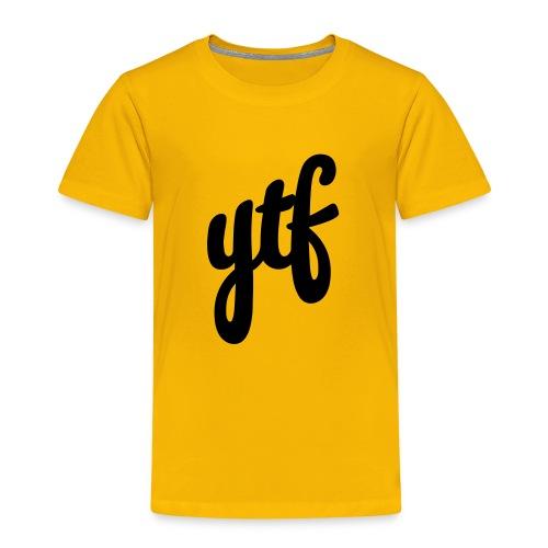 The YTF - Kinder Premium T-Shirt