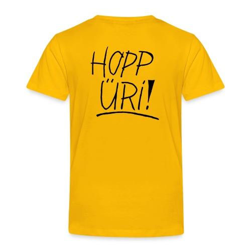 Hopp Üri - Kinder Premium T-Shirt
