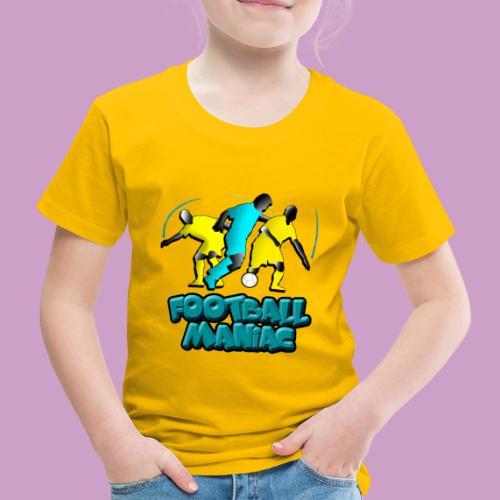 Football Maniac - Kids' Premium T-Shirt