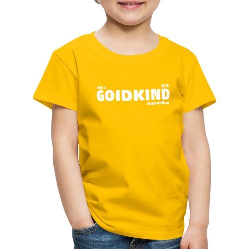 supatrüfö GOIDKIND - Kinder Premium T-Shirt