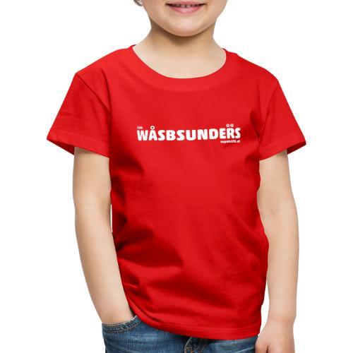 supatrüfö wasbsunders - Kinder Premium T-Shirt