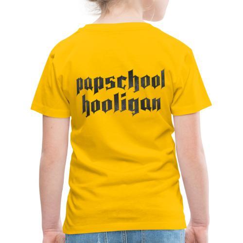 Papschool hooligan - Kinderen Premium T-shirt