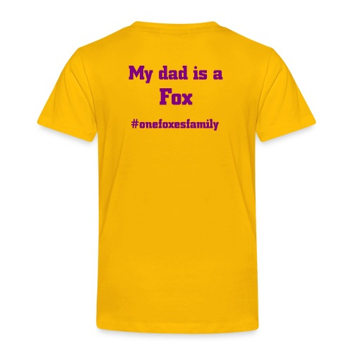 Mydadisafoxpink - Kinder Premium T-Shirt