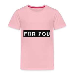 For You - Camiseta premium niño
