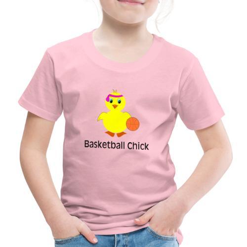 Basketball Chick - Kinder Premium T-Shirt