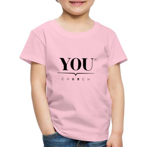 YOU Church (schwarz) - Kinder Premium T-Shirt