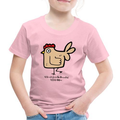 Ich brauche keinen Wellnessurlaub. Ich habe Hühner - Kinder Premium T-Shirt