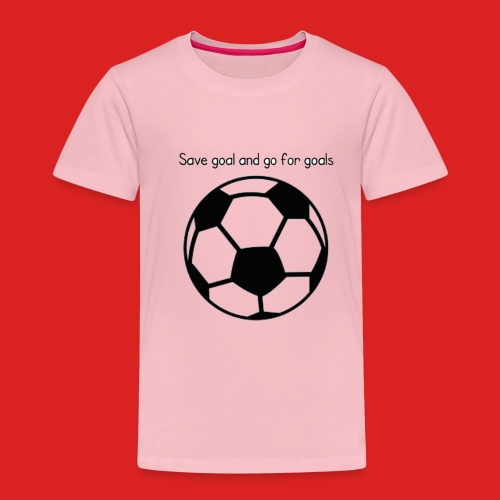 Goals - Kids' Premium T-Shirt