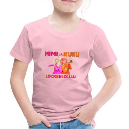 Mimi ja Kuku Lockenlollia - Lasten premium t-paita