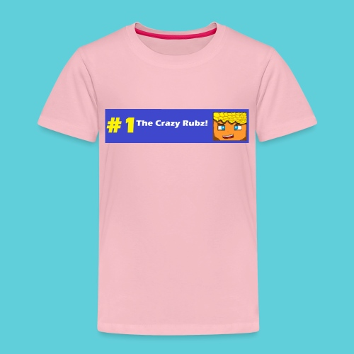 #1 The Crazy Rubz! - Kids' Premium T-Shirt