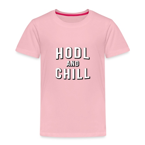 Hodl and chill! - Netflix - Kids' Premium T-Shirt