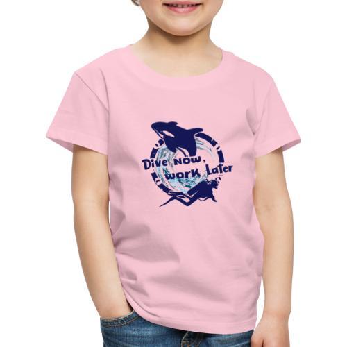 Dive Now - Kinder Premium T-Shirt