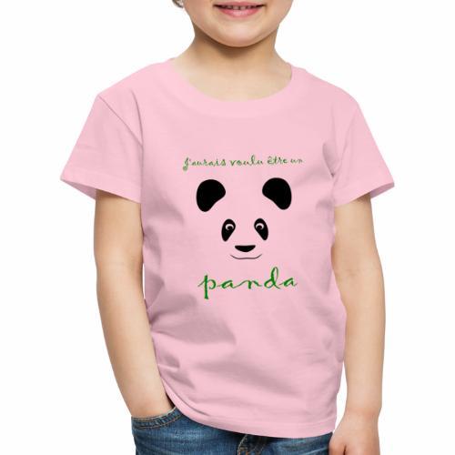J'aurais voulu être un panda - Kids' Premium T-Shirt