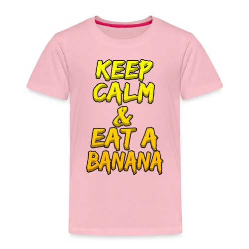 KEEP CALM & EAT A BANANA - Kids' Premium T-Shirt