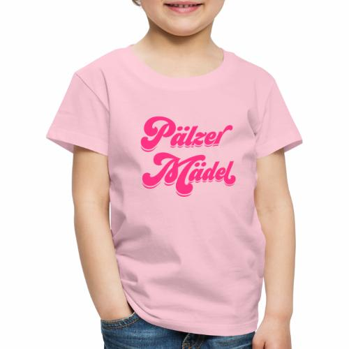 Pälzer Mädel - Kinder Premium T-Shirt