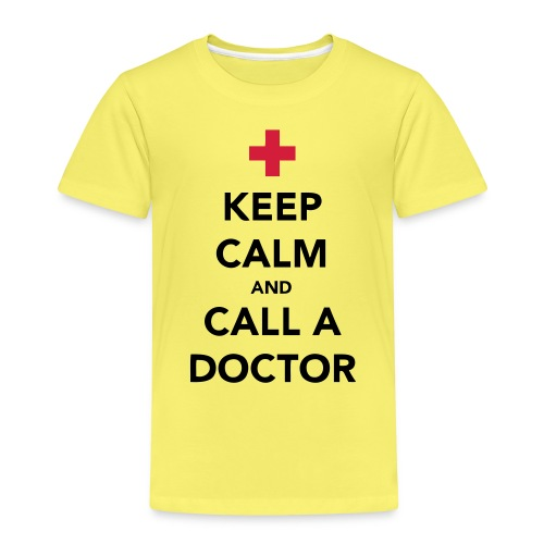 Keep Calm and Call a Doctor - Kids' Premium T-Shirt